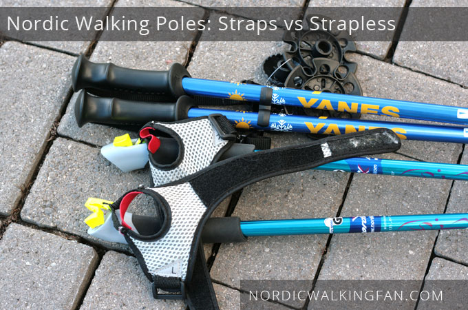 Nordic Walking Poles: Straps vs Strapless